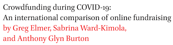 Crowdfunding during COVID-19: An international comparison of online fundraising by Greg Elmer, Sabrina Ward-Kimola, and Anthony Glyn Burton