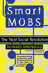 Howard Rheingold. Smart Mobs.