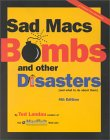 Ted Landau. Sad Macs, Bombs and other Disasters.