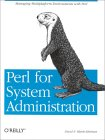 David N. Blank-Edelman. Perl for System Administration.