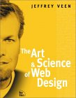Jeffrey Veen. The Art and Science of Web Design