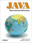 Andrew Deitsch and David Czarnecki. Java Internationalization.